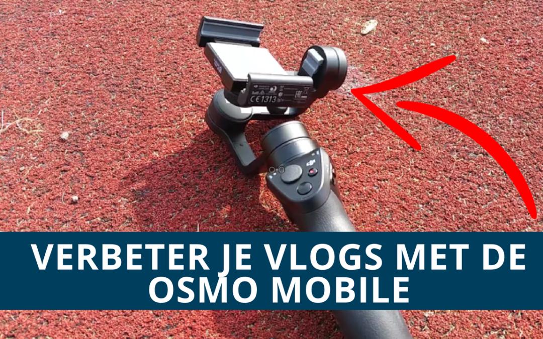 Hoe ik mijn vlogs verbeterd heb